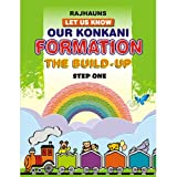 Our Konkani: Formation   The Build up (RAJHAUNS Our Konkani)