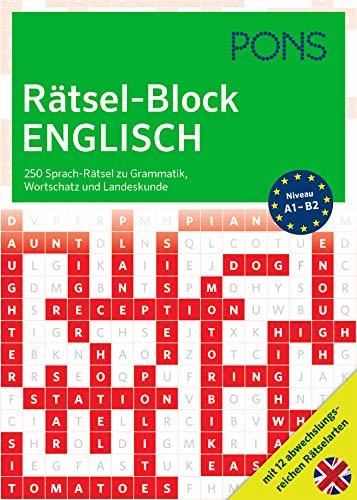 PONS Rätsel-Block Englisch: 250 Sprach-Rätsel zu Grammatik, Wortschatz und Landeskunde mit 12 abwechslungsreichen Rätselarten (PONS Sprachrätsel)