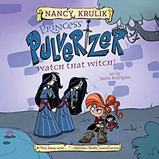 Watch That Witch!     Princess Pulverizer, Book 5              By:                                                                                                                                 Nancy Krulik                               Narrated by:                                                                                                                                 Imogen Wilde                      Length: 1 hr and 28 mins     Not rated yet     Overall 0.0