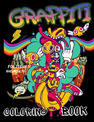 Compare Textbook Prices for Graffiti Coloring Book for Teens and Adults: Coloring Pages with Graffiti Street Art Such As Letters, Drawings, Fonts, Quotes and More  ISBN 9798709748606 by publishing, EL..