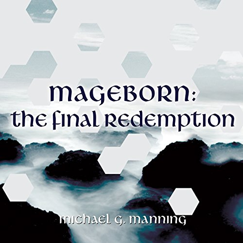 Mageborn: The Final Redemption audiobook cover art