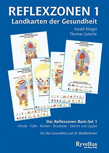 Kliegel, Ewald und Gutsche, Thomas:<br />Reflexzonen: Landkarten der Gesundheit