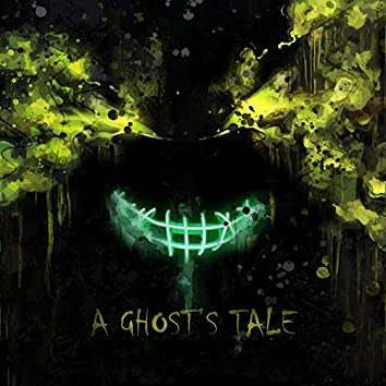 A Ghost's Tale (Instrumental)