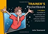 Trainer's Pocketbook: 11th Edition: Trainer's Pocketbook: 11th Edition