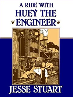 A Ride with Huey the Engineer