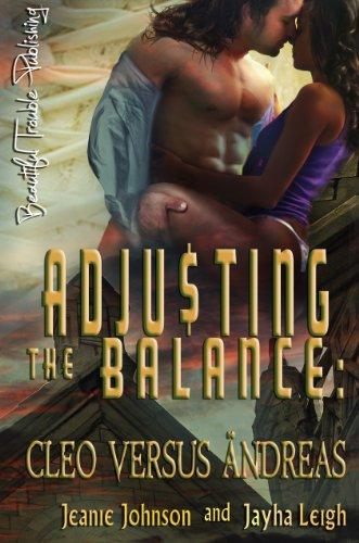 Adjusting the Balance: Cleo vs Andreas