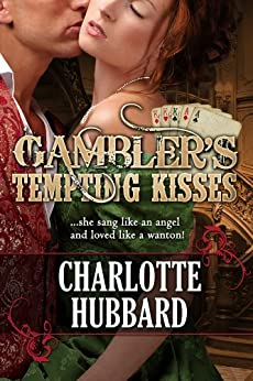 Gambler's Tempting Kisses by [Charlotte Hubbard]