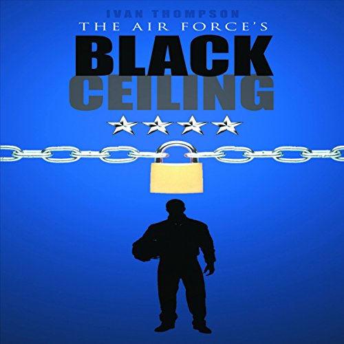 The Air Force's Black Ceiling audiobook cover art