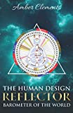 The Human Design Reflector: Barometer of the World