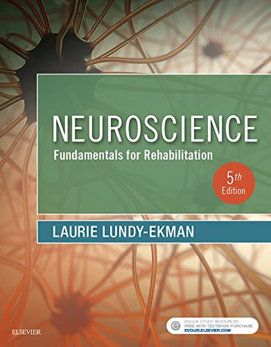 Compare Textbook Prices for Neuroscience: Fundamentals for Rehabilitation, 5e 5 Edition ISBN 9780323478410 by Lundy-Ekman PhD  PT, Laurie