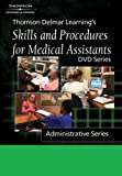 Thomson Delmar Learning's Skills and Procedures for Medical Assistants: Admininstrative Series