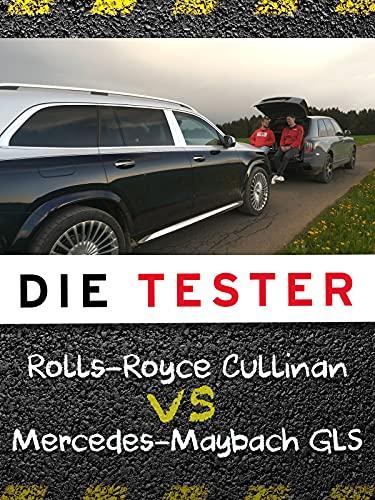 Die Tester: Rolls-Royce Cullinan vs. Mercedes-Maybach GLS