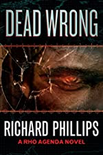 Dead Wrong (The Rho Agenda Inception Book 2)