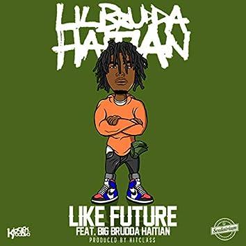 Like Future