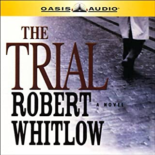 The Trial                   By:                                                                                                                                 Robert Whitlow                               Narrated by:                                                                                                                                 Rob Lamont                      Length: 6 hrs and 53 mins     64 ratings     Overall 4.0