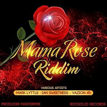 Mama Rose Riddim