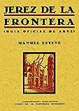 Jerez de la Frontera : guía oficial del arte