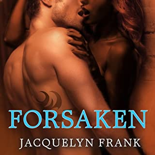 Forsaken     The World of Nightwalkers, Book 3              By:                                                                                                                                 Jacquelyn Frank                               Narrated by:                                                                                                                                 Xe Sands                      Length: 9 hrs and 34 mins     289 ratings     Overall 4.5