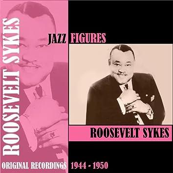 Jazz Figures / Roosevelt Sykes (1944 -1950)