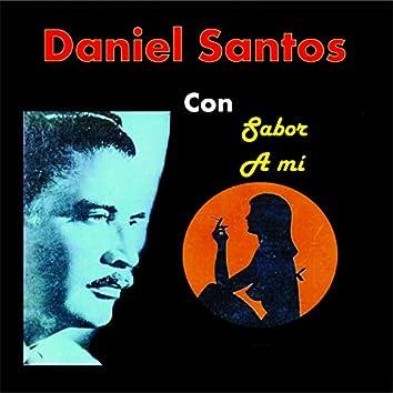 Daniel Santos Con Sabor a Mi