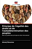 Principe de l'égalité des droits et de l'autodétermination des peuples