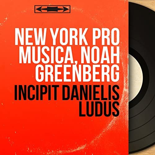 New York Pro Musica, Noah Greenberg