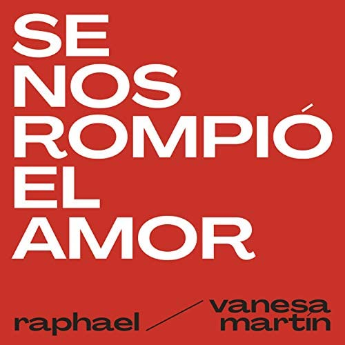 Raphael feat. Vanesa Martín