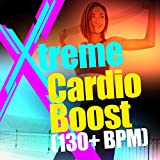 Xtreme Cardio Boost (130+ BPM)
