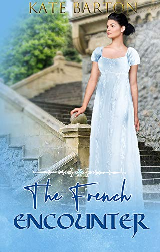 The French Encounter: A Pride and Prejudice Variation (English Edition)