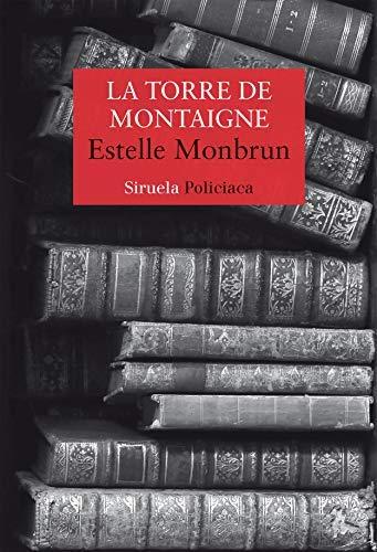La torre de Montaigne de Estelle Monbrun