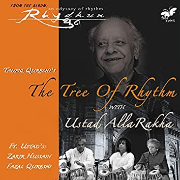 The Tree of Rhythm with Ustad Alla Rakha