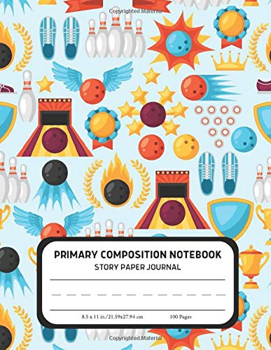 Primary Composition Notebook - Story Paper Journal: Dotted Midline and Picture Space | Grades K-2 School Writing Exercise Book | Dinosaur (Kids Bowling Composition Notebooks)