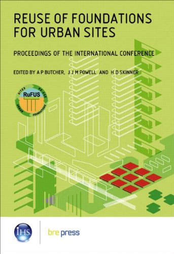 Reuse of Foundations for Urban Sites: Proceedings of the International Conference (EP 73)