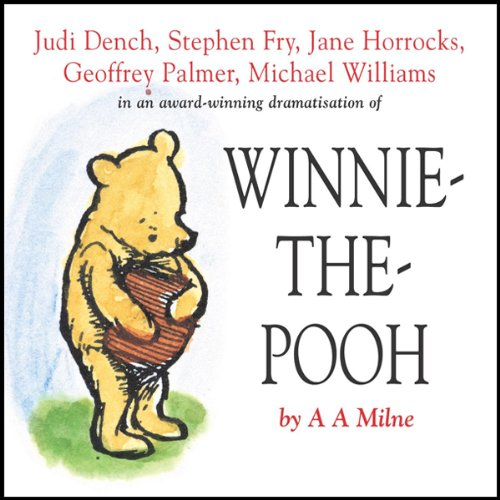 Winnie the Pooh (Dramatised)                   By:                                                                                                                                 A. A. Milne                               Narrated by:                                                                                                                                 Stephen Fry,                                                                                        Jane Horrocks,                                                                                        Geoffrey Palmer,                   and others                 Length: 2 hrs and 4 mins     68 ratings     Overall 4.8