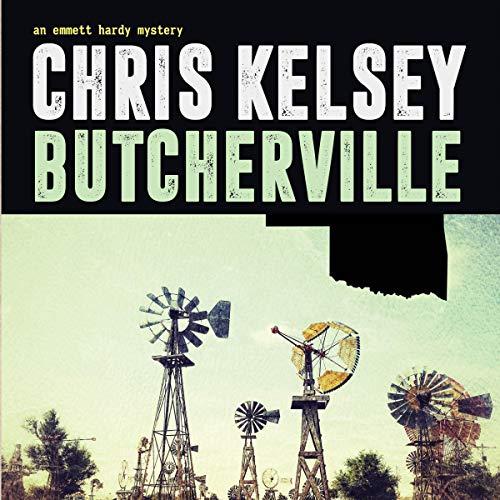 Butcherville Audiobook By Chris Kelsey cover art