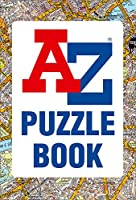 A-Z Puzzle Book: Have You Got the Knowledge? (Geographers a-Z Maps)
