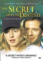 The Secret Lives of Dentists [DVD]