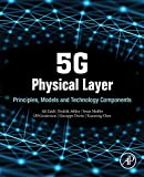 5G Physical Layer: Principles, Models and Technology Components - Ali Zaidi