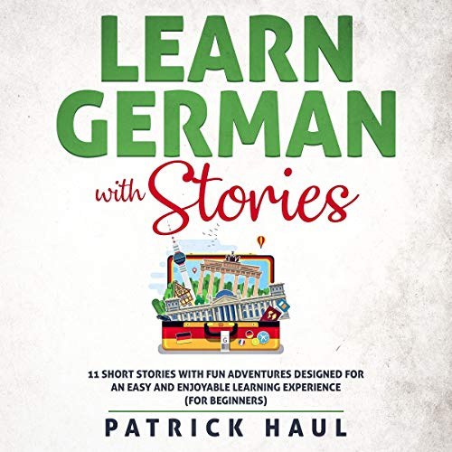 Page de couverture de Learn German with Stories