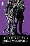 The Old Guard: Force Multiplied #2 (English Edition)