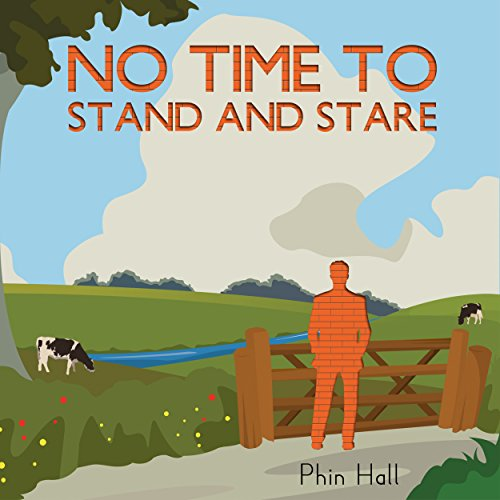 No Time to Stand and Stare cover art