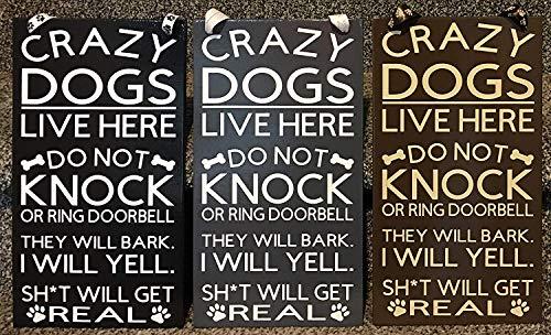 SIGNS Gekke Honden wonen hier geen klop of ring deurbel geen vragen Houten Grappige muur Decor Tuin Grappig en Plaques
