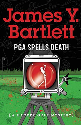 P.G.A. Spells Death: A Hacker Golf Mystery (7)