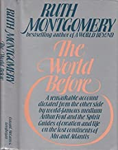 The World Before by Ruth Montgomery (1976-09-03)