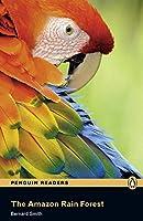 Penguin Readers: Level 2 THE AMAZON RAINFOREST (MP3 PACK) (Penguin Readers (Graded Readers))