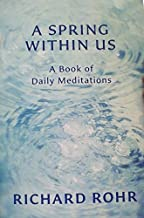 Best richard rohr a spring within us Reviews