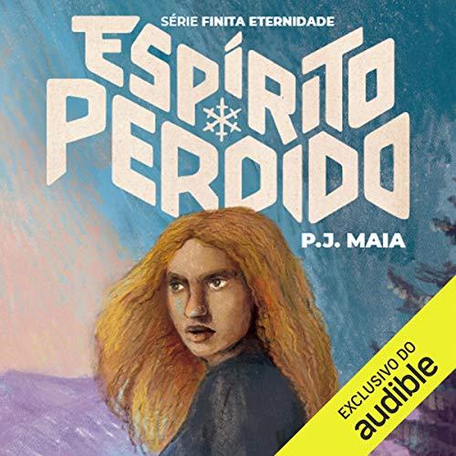 Espírito Perdido [The Missing Spirit]  By  cover art
