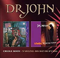 Creole Moon & N`Awlins - Dr John by Dr John (2014-02-01)