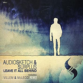 Leave it All Behind (Original Mix / Villem and McLeod Remix)