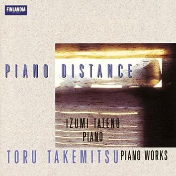 Toru Takemitsu : Piano Distance